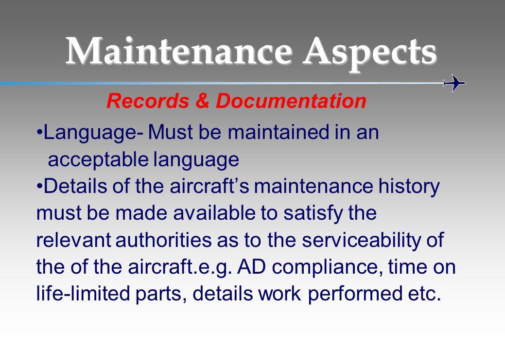 Maintenance Aspects Records & Documentation