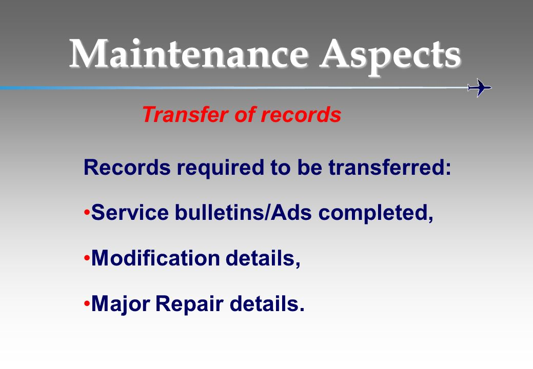Maintenance Aspects Transfer of records