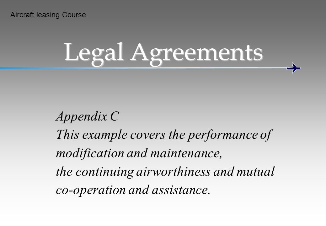 Legal Agreements Appendix C This example covers the performance of