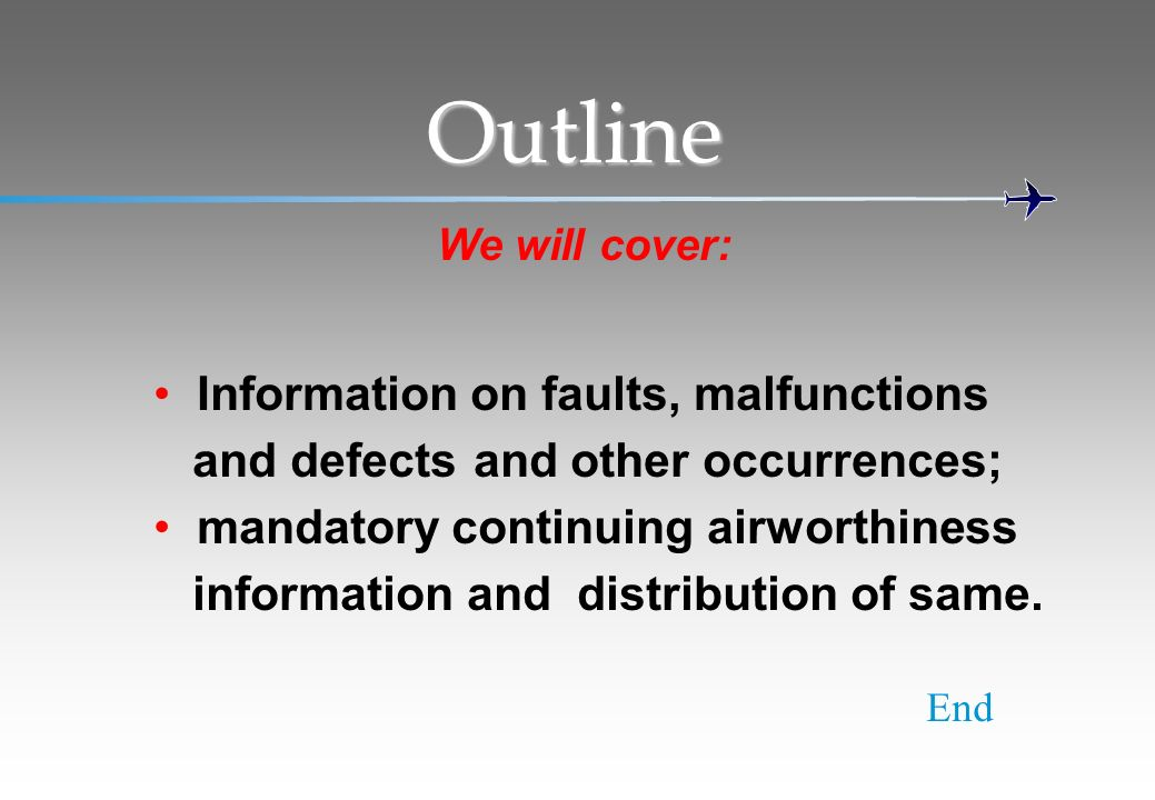 Outline Information on faults, malfunctions