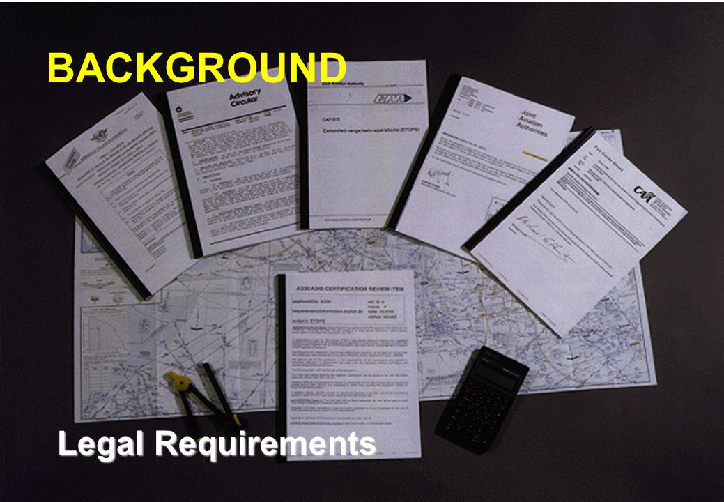 BACKGROUND Legal Requirements