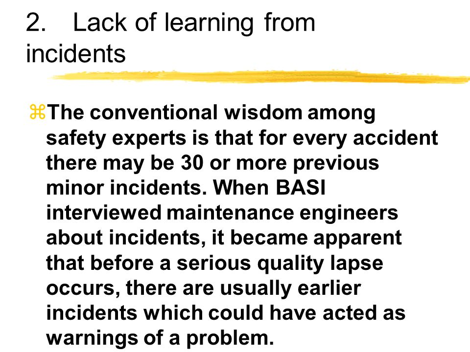 2. Lack of learning from incidents