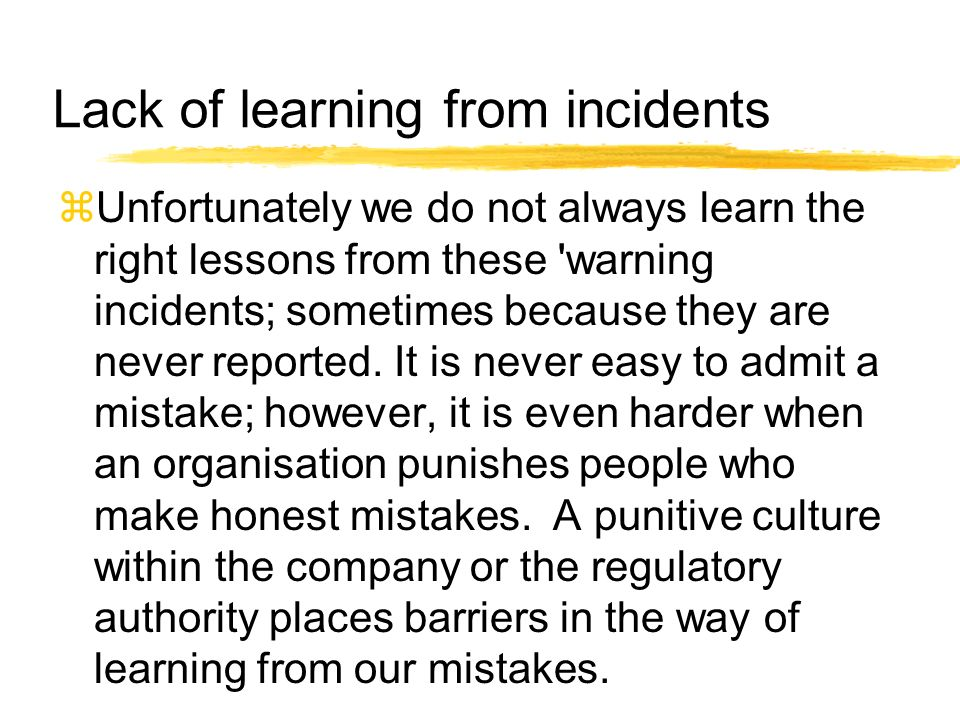 Lack of learning from incidents