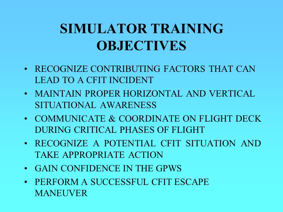 SIMULATOR TRAINING OBJECTIVES