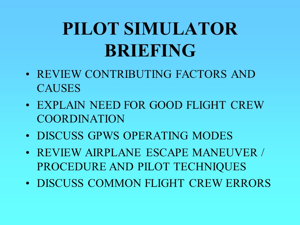 PILOT SIMULATOR BRIEFING