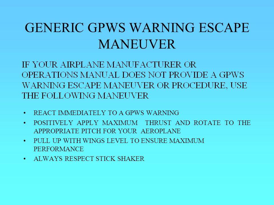GENERIC GPWS WARNING ESCAPE MANEUVER