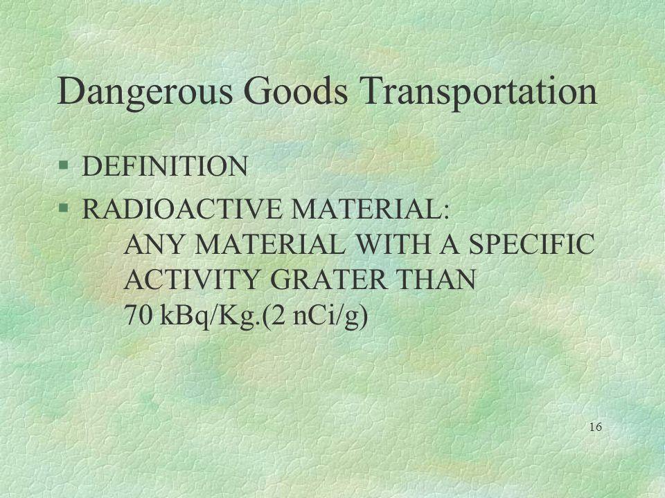 Dangerous Goods Transportation