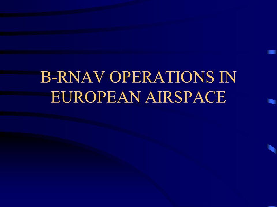 B-RNAV OPERATIONS IN EUROPEAN AIRSPACE