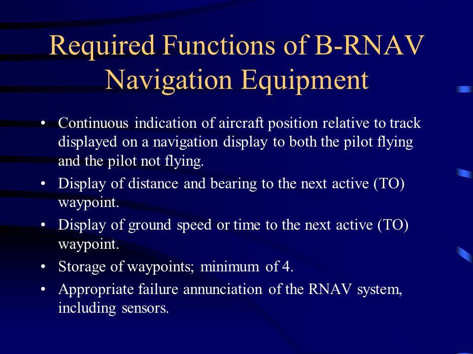 Required Functions of B-RNAV Navigation Equipment