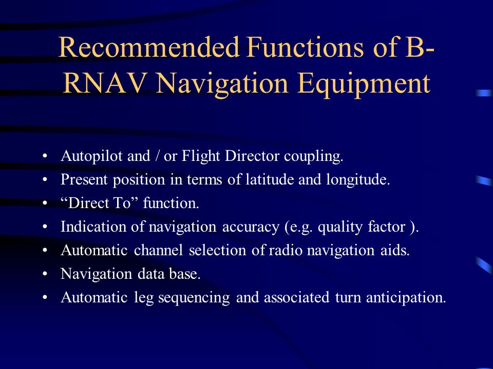 Recommended Functions of B-RNAV Navigation Equipment