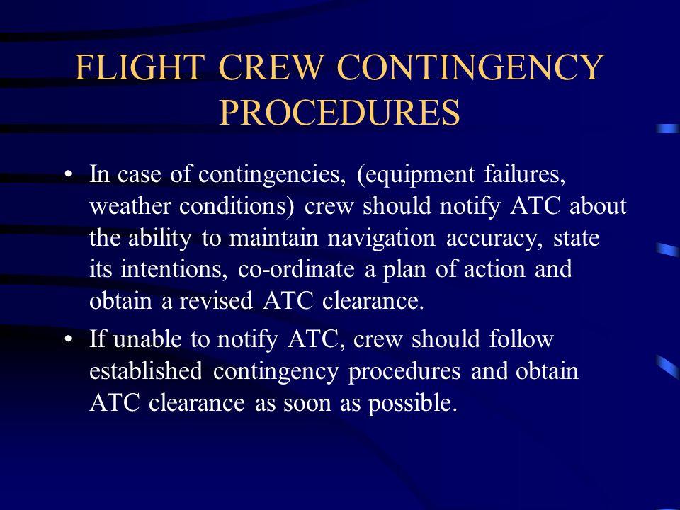 FLIGHT CREW CONTINGENCY PROCEDURES