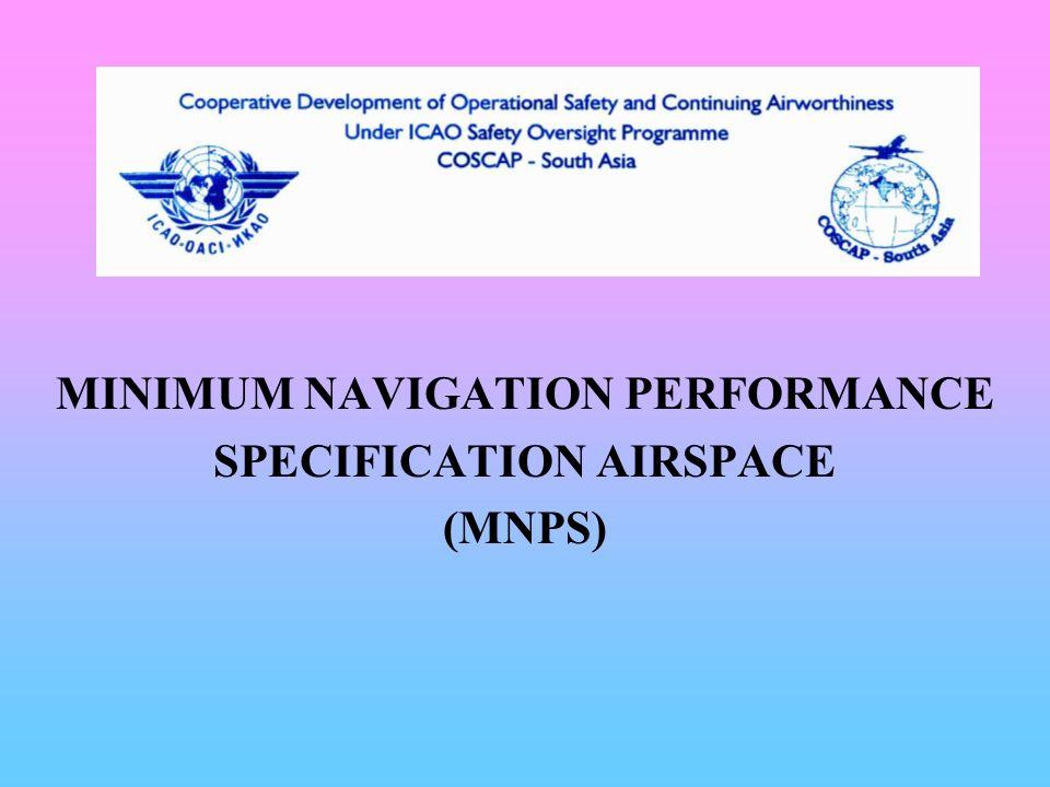MINIMUM NAVIGATION PERFORMANCE SPECIFICATION AIRSPACE (MNPS)
