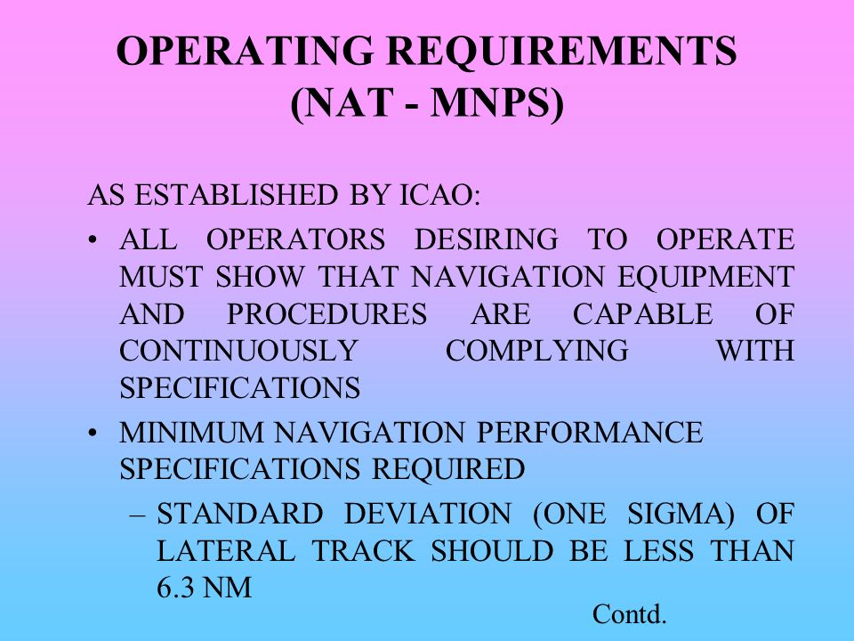 OPERATING REQUIREMENTS (NAT - MNPS)