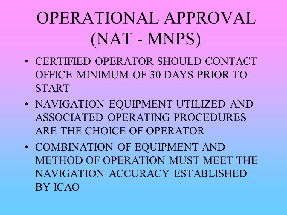 OPERATIONAL APPROVAL (NAT - MNPS)