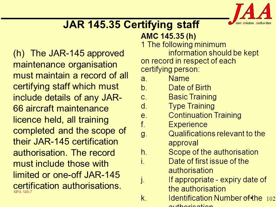 JAR 145.35 Certifying staff AMC 145.35 (h)