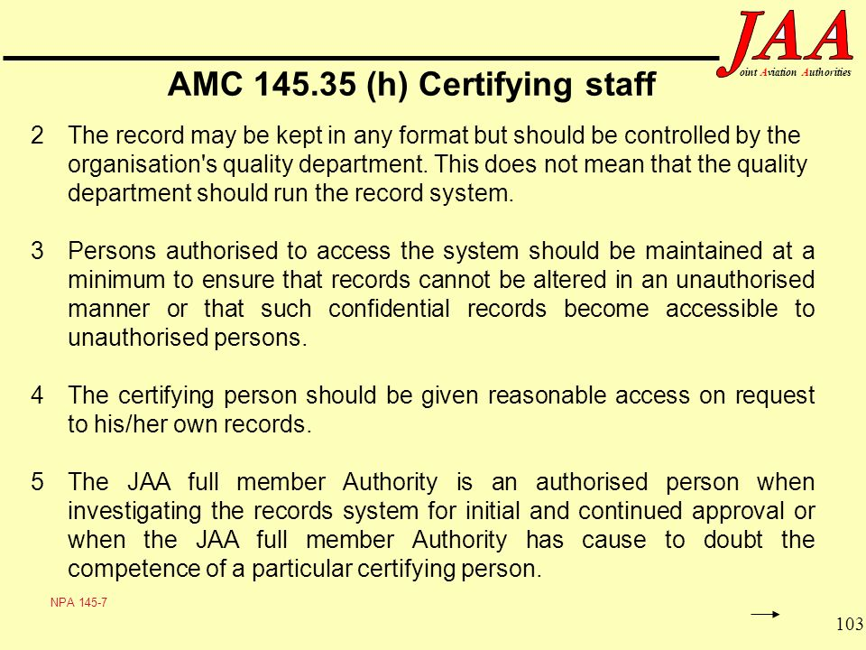 AMC 145.35 (h) Certifying staff