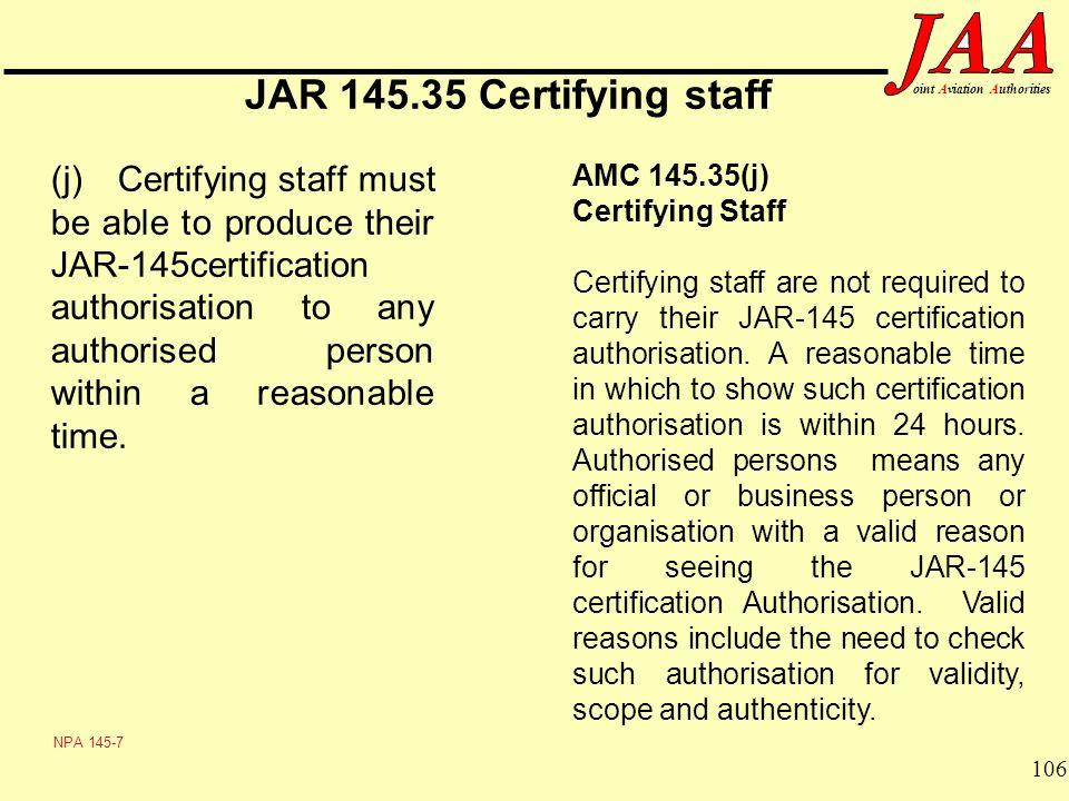 JAR 145.35 Certifying staff AMC 145.35(j) Certifying Staff