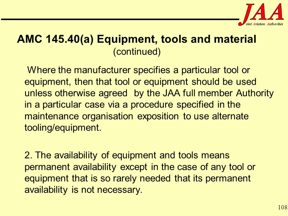 AMC (a) Equipment, tools and material (continued)