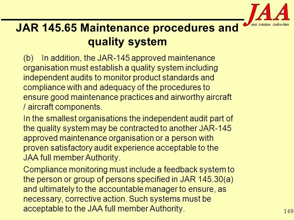 JAR 145.65 Maintenance procedures and quality system