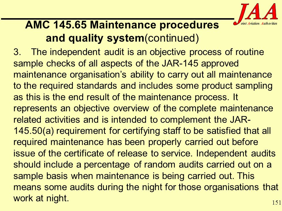 AMC Maintenance procedures and quality system(continued)