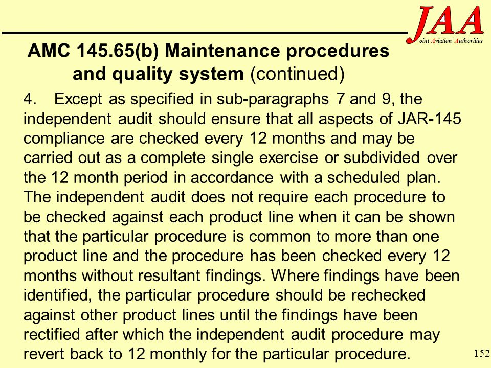 AMC (b) Maintenance procedures and quality system (continued)