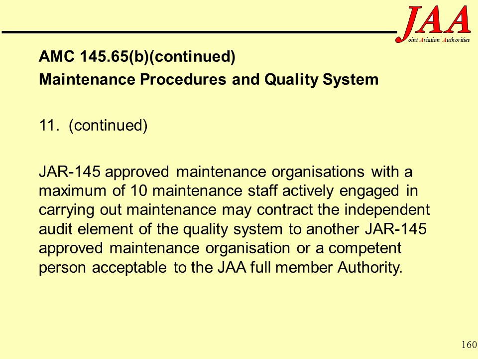 Maintenance Procedures and Quality System 11. (continued)