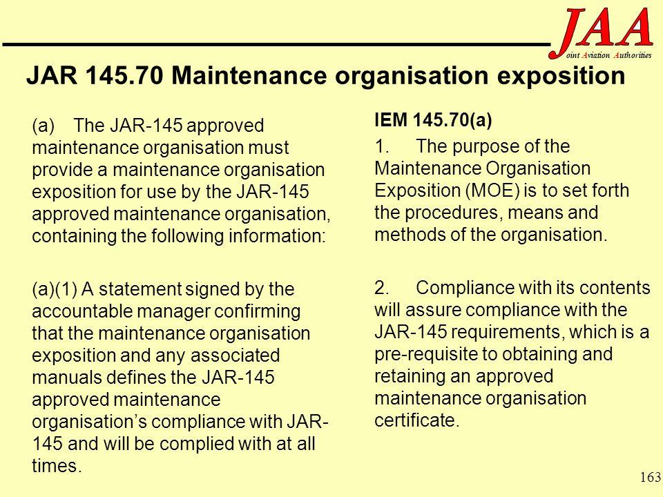 JAR 145.70 Maintenance organisation exposition