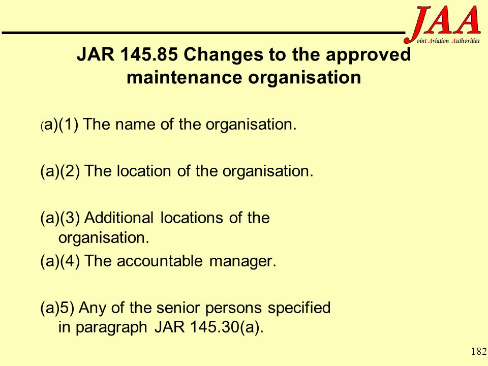 JAR Changes to the approved maintenance organisation