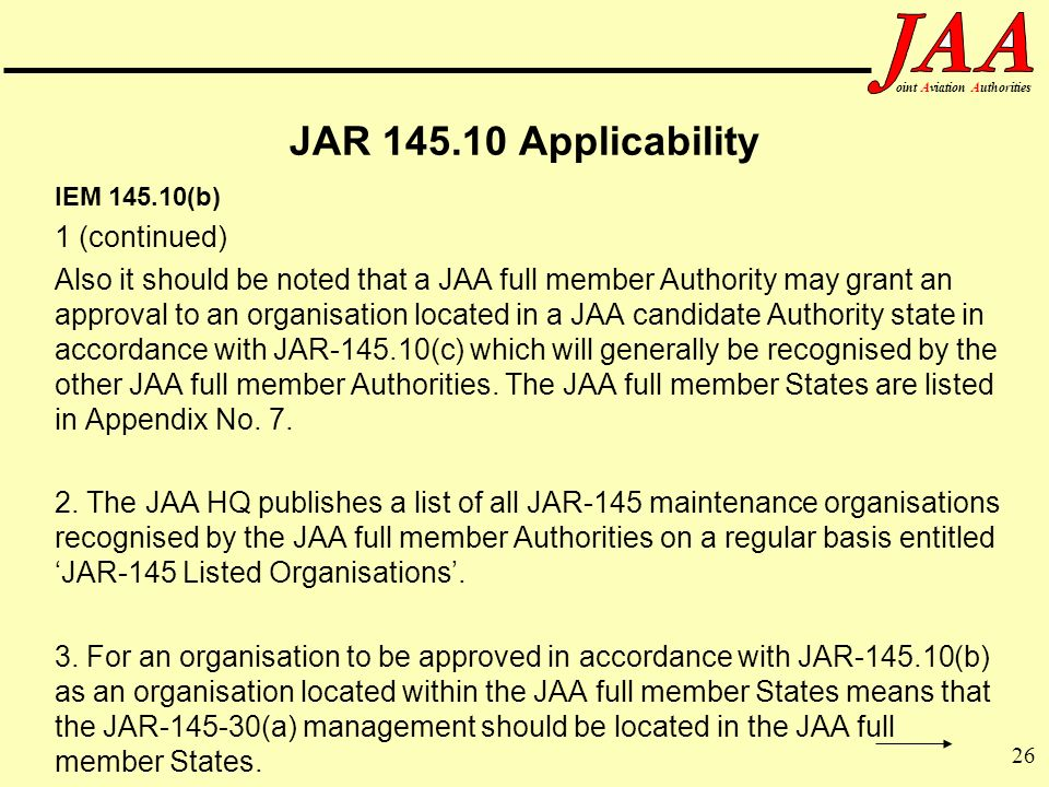 JAR 145.10 Applicability 1 (continued)