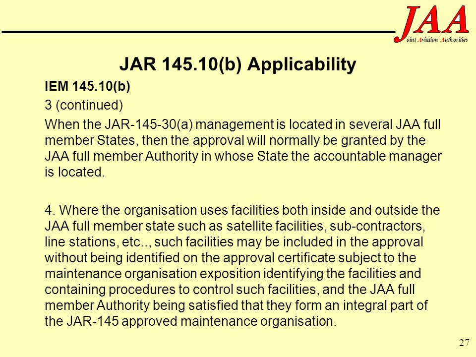 JAR 145.10(b) Applicability IEM 145.10(b) 3 (continued)