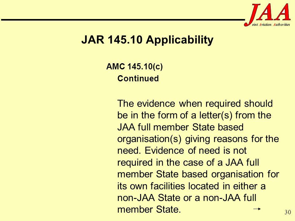JAR 145.10 Applicability AMC 145.10(c) Continued