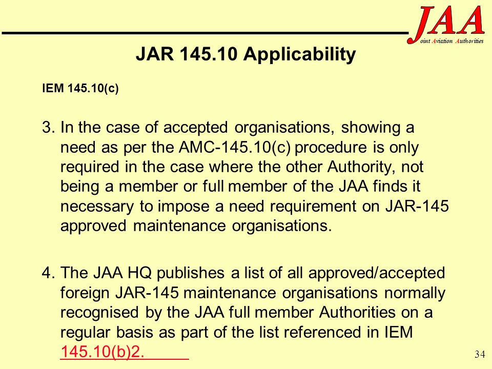 JAR 145.10 Applicability IEM 145.10(c)