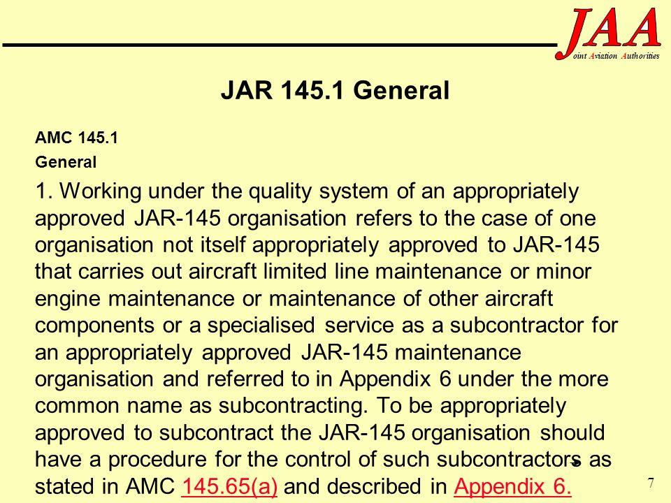 JAR 145.1 General AMC 145.1. General.