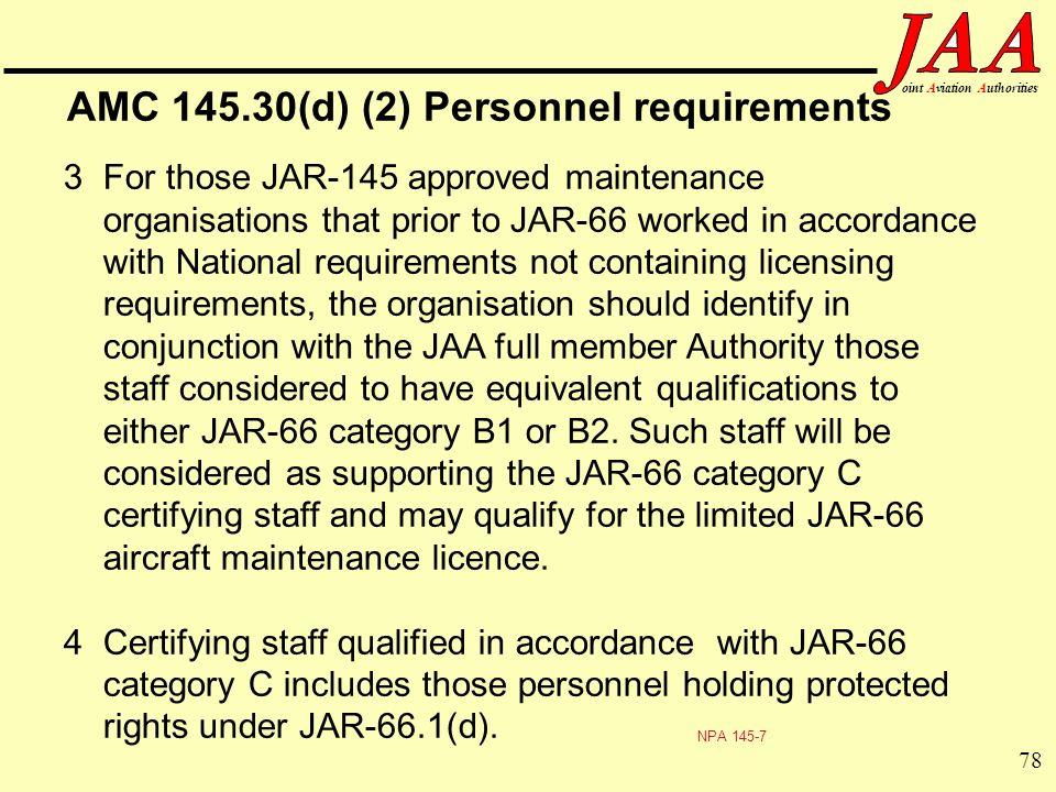 AMC 145.30(d) (2) Personnel requirements