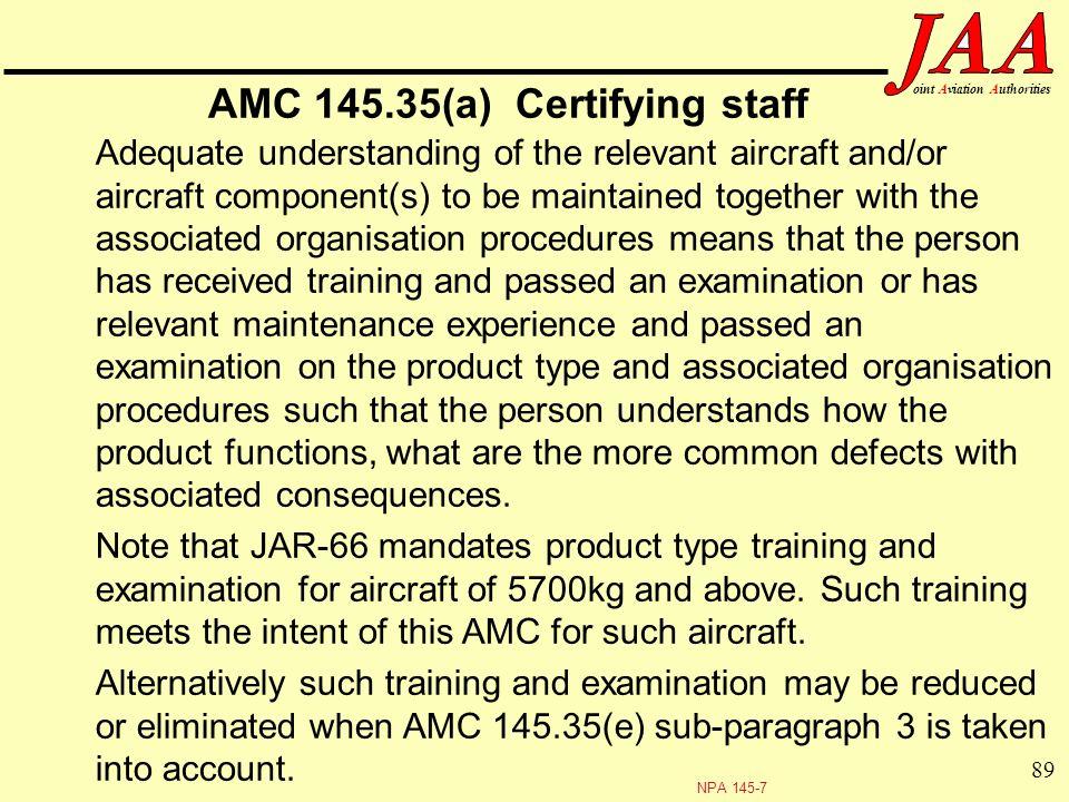 AMC 145.35(a) Certifying staff