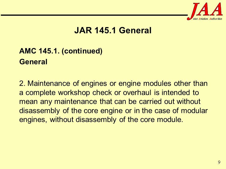 JAR 145.1 General AMC 145.1. (continued) General