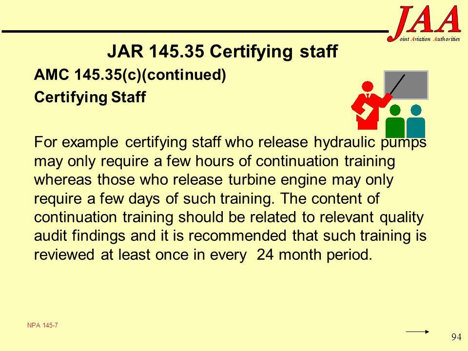 JAR 145.35 Certifying staff Certifying Staff