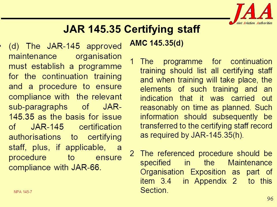 JAR 145.35 Certifying staff AMC 145.35(d)