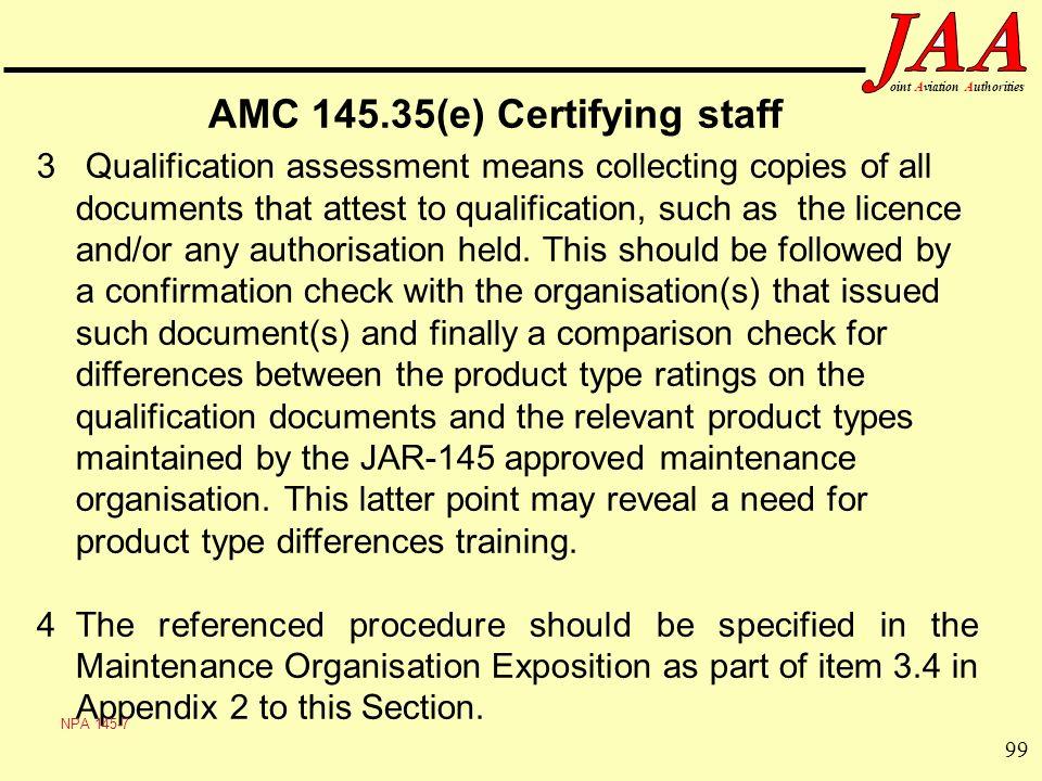 AMC 145.35(e) Certifying staff