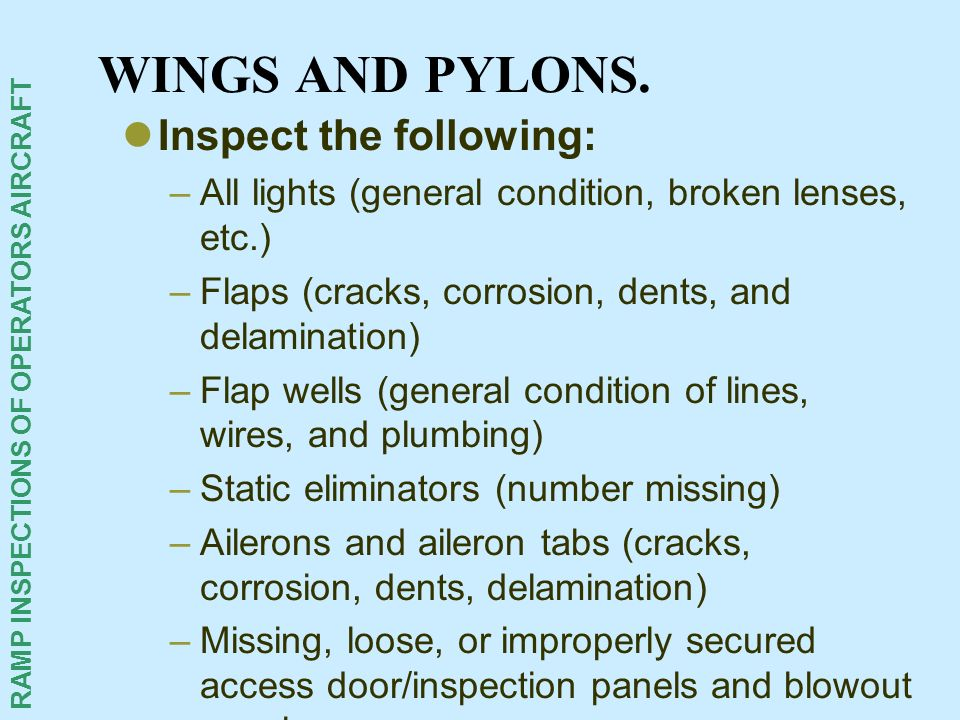 WINGS AND PYLONS. Inspect the following: