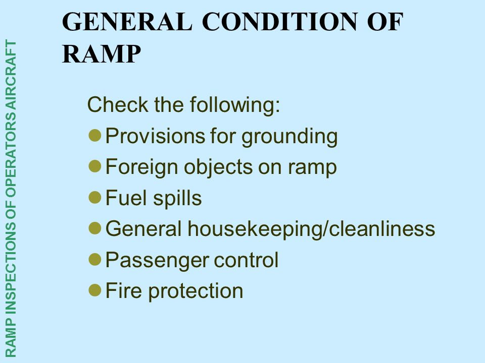 GENERAL CONDITION OF RAMP