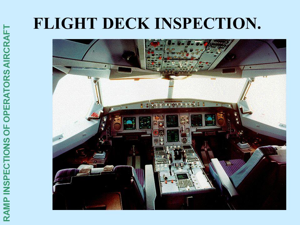 FLIGHT DECK INSPECTION.