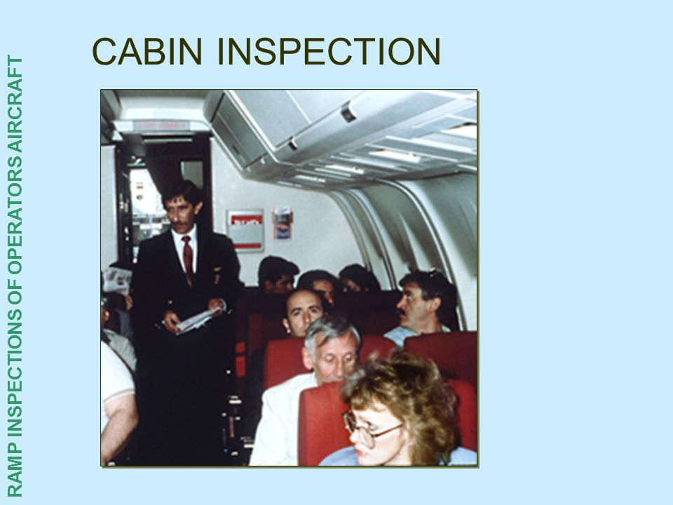CABIN INSPECTION