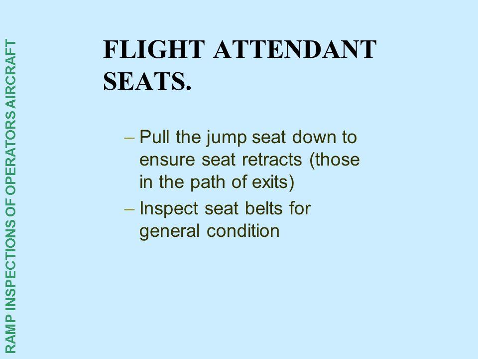FLIGHT ATTENDANT SEATS.