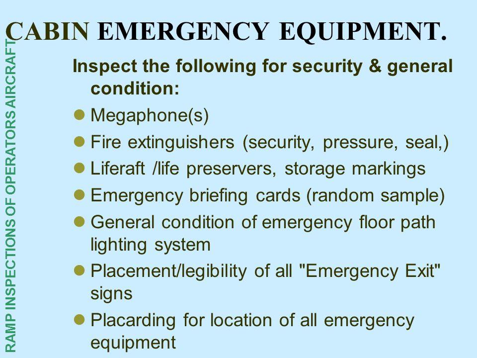 CABIN EMERGENCY EQUIPMENT.