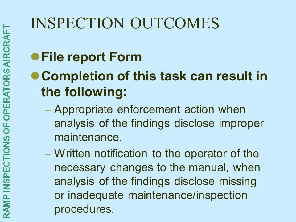 INSPECTION OUTCOMES File report Form