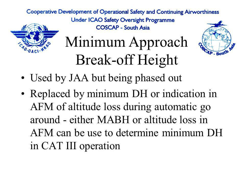 Minimum Approach Break-off Height