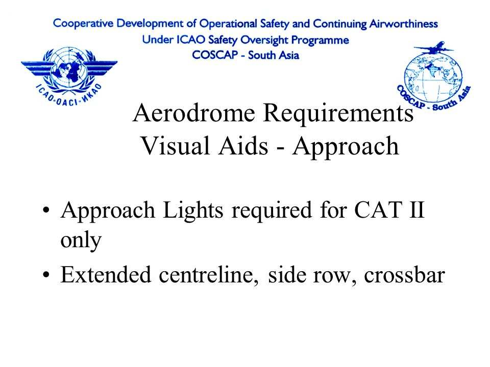 Aerodrome Requirements Visual Aids - Approach