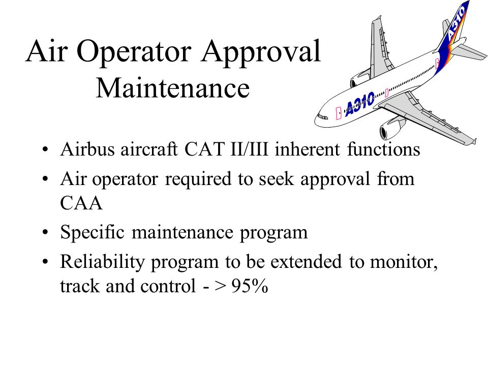 Air Operator Approval Maintenance