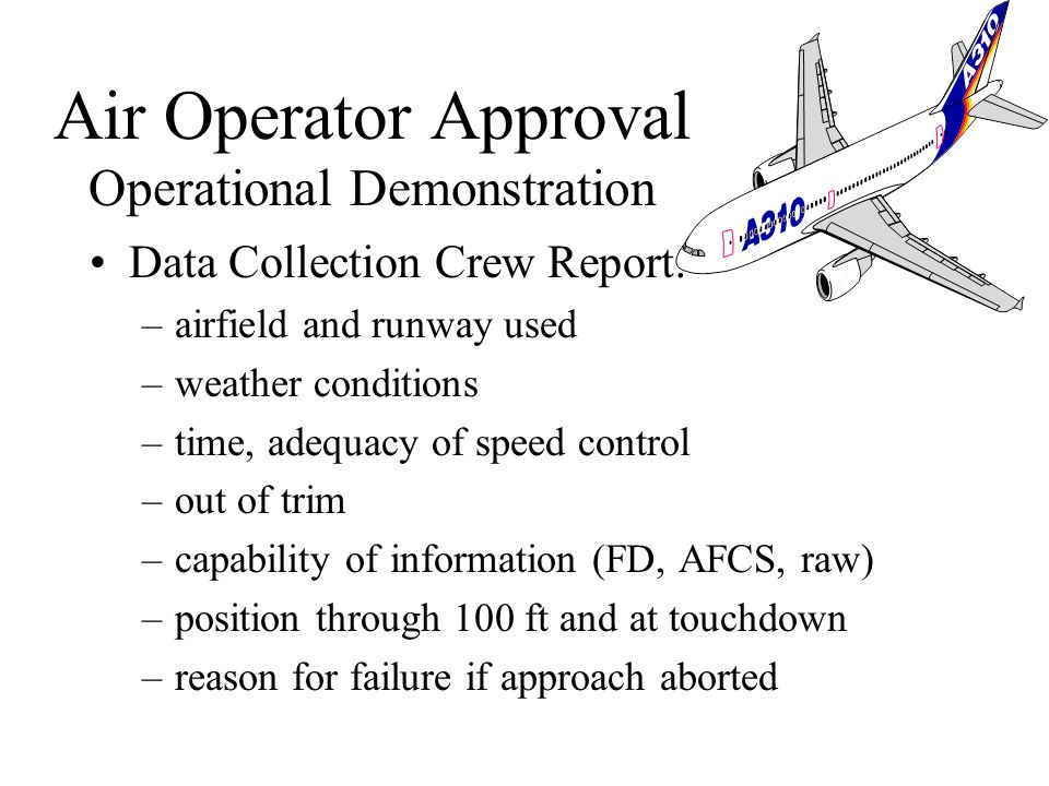 Air Operator Approval Operational Demonstration
